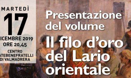 """A Valmadrera la presentazione del volume """"Il filo d'oro del Lario orientale"""""""