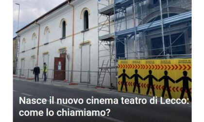 """Nasce il nuovo cinema teatro di Lecco: """"Come lo chiamiamo?"""""""